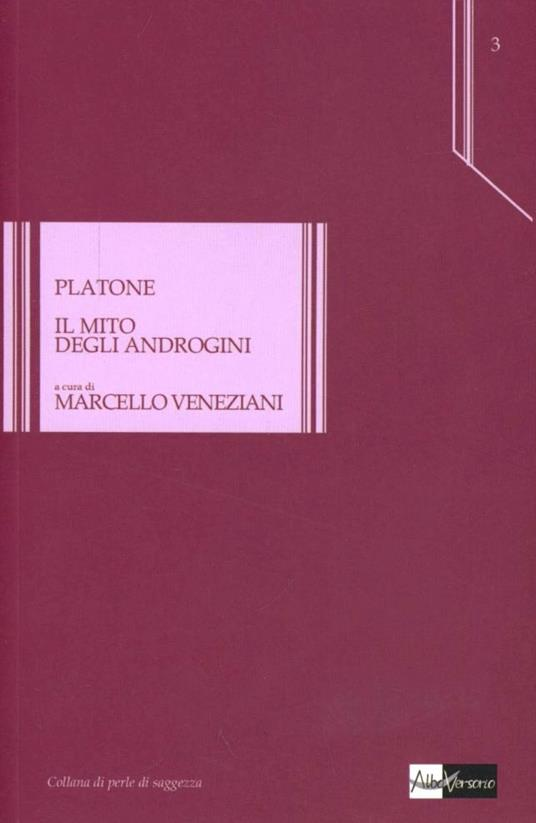 Il mito degli androgini. Testo greco a fronte - Platone - copertina