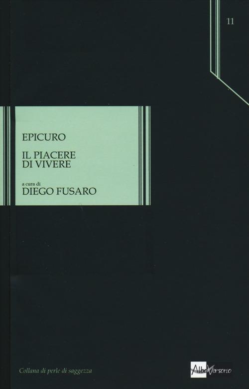 Il piacere di vivere - Epicuro - copertina