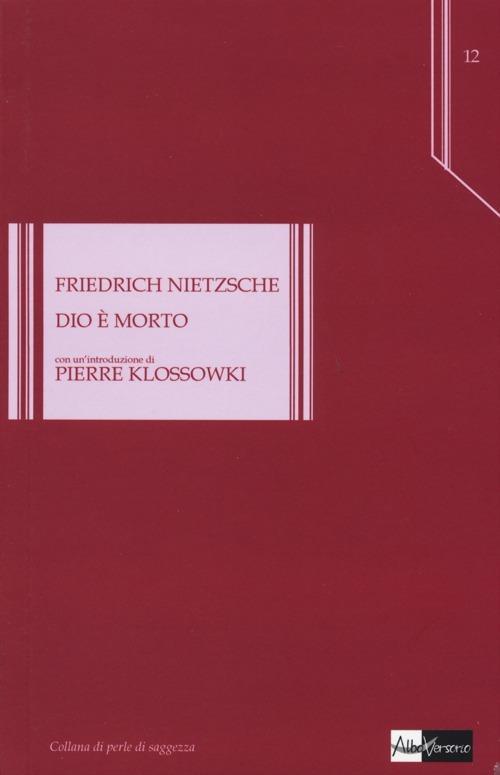 Dio è morto - Friedrich Nietzsche - copertina