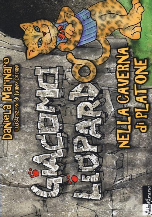 Giacomo Liopardo nella caverna di Platone - Daniela Marinaro - copertina