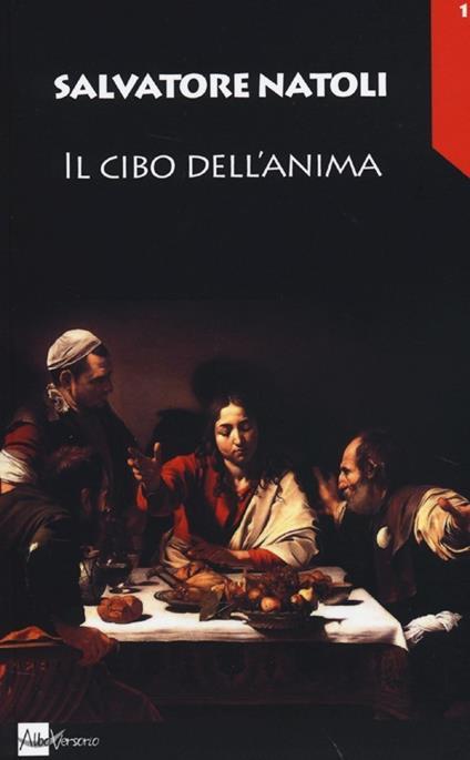 Il cibo dell'anima - Salvatore Natoli - copertina
