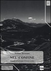 Nel confine. Indagine sul principio del terzo escluso - Stefano Bevacqua - copertina