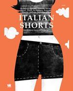 Italian shorts. Brevi storie lungo il Belpaese