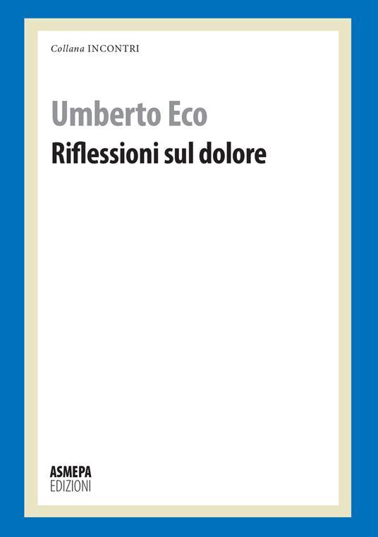 Riflessioni sul dolore - Umberto Eco - copertina