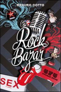 Rock bazar. Vol. 1: 575 storie rock. - Massimo Cotto - copertina