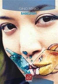 Babelfish - Gino Pitaro - copertina