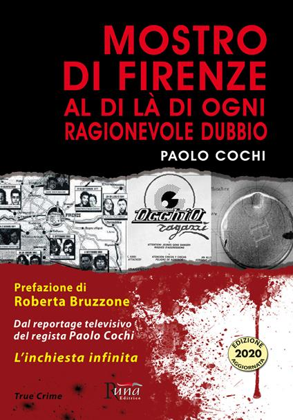 Mostro di Firenze. Al di là di ogni ragionevole dubbio - Paolo Cochi - copertina