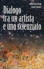 Dialogo tra un artista e uno scienziato