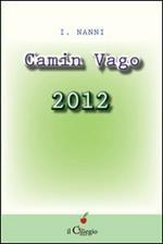Camin vago 2012
