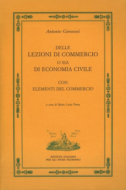 Delle lezioni di commercio o sia di economia civile - Antonio Genovesi - copertina