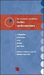 The 10 minute consultation: cardiovascular risk. Ediz. italiana