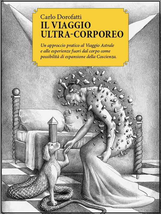 Il viaggio ultra-corporeo - Carlo Dorofatti - ebook
