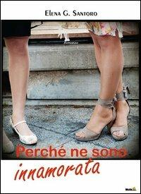 Perché ne sono innamorata - Elena Genero Santoro - copertina