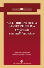 Alle origini della sanità pubblica. I riformisti e la medicina sociale