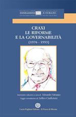 Craxi. Le riforme e la Governabilità (1976-1993)