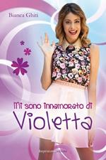 Mi sono innamorato di Violetta