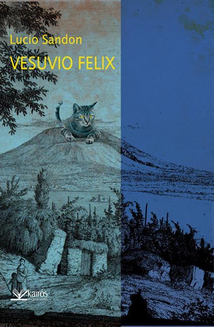 Vesuvio felix - Lucio Sandon - copertina