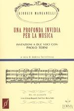 Una profonda invidia per la musica. Invenzioni a due voci con Paolo Terni. Con CD Audio