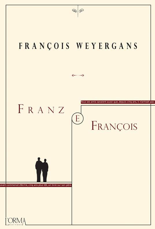 Franz e François - Stefania Ricciardi,François Weyergans - ebook