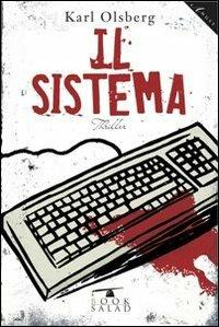 Il sistema - Karl Olsberg - copertina