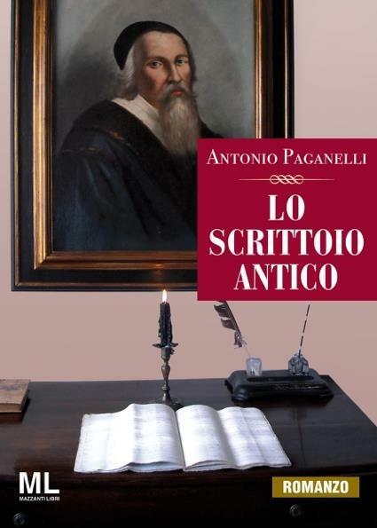 Lo scrittoio antico - Antonio Paganelli - ebook
