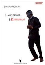 Il mio nome è Kurdistan