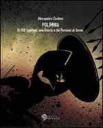 Polimnia. Di 300 Spartani, una Grecia e dei Persiani di Serse