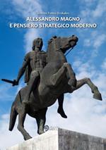 Alessandro Magno e pensiero strategico moderno
