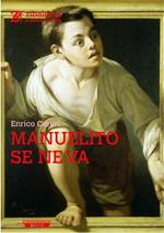 Manuelito se ne va