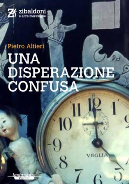 Una disperazione confusa - Pietro Altieri - ebook