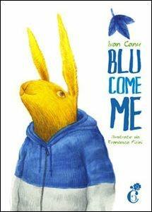 Blu come me - Ivan Canu,Francesco Pirini - copertina