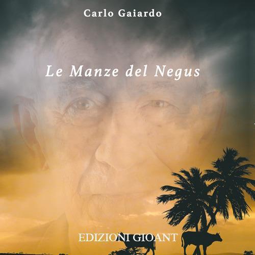 Le manze del Negus - Carlo Gaiardo - copertina