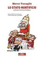 Lo stato Montificio. Storia del 2012, l'anno dei tecnici. Tutta da ridere (per non piangere)