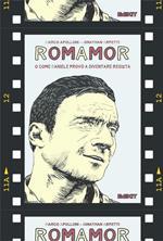 RomAmoR o come Daniele provò a diventare regista