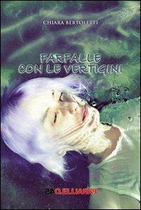 Farfalle con le vertigini - Chiara Bertoletti - copertina