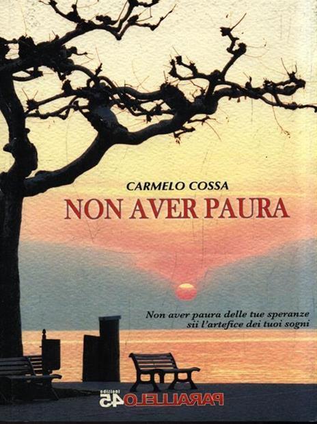 Non aver paura - Carmelo Cossa - copertina