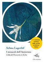 I miracoli dell'anticristo. L'alba del Novecento in Sicilia