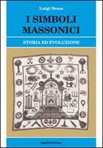I simboli massonici. Storia ed evoluzione