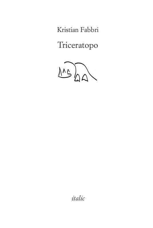 Triceratopo (del battere il pugno sul tavolo) - Kristian Fabbri - copertina