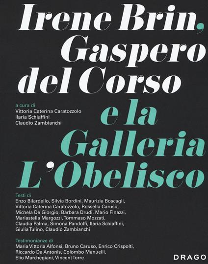 Irene Brin, Gasparo Del Corso e la Galleria L'Obelisco. Ediz. illustrata - copertina
