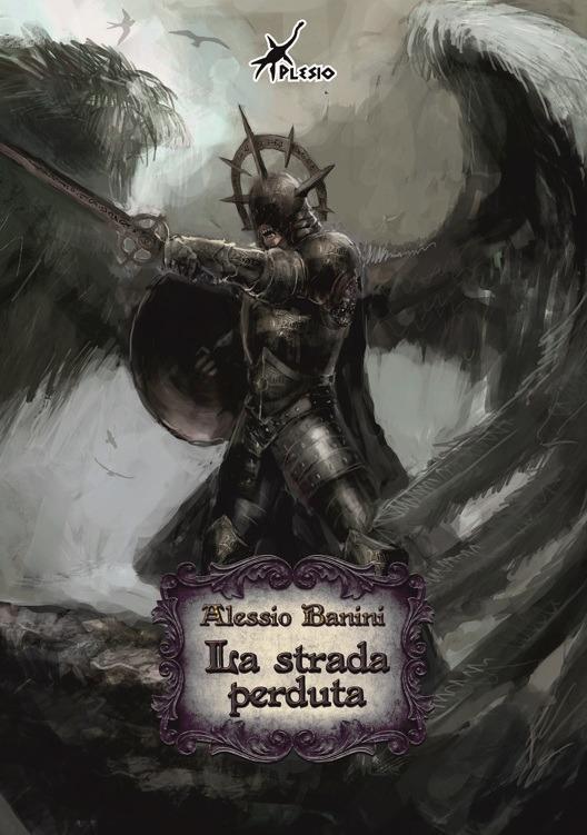 La strada perduta - Alessio Banini - ebook