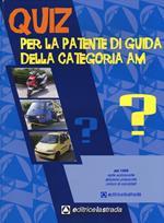 Questionario fac simile esame per la patente di guida delle categorie AM