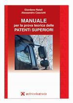 Manuale per la prova teorica delle patenti superiori