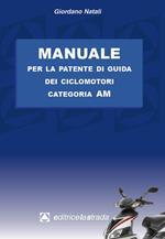 Manuale per la patente di guida dei ciclomotori categoria AM