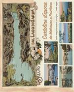 Un saluto dal Lago di Garda. Cartoline d'epoca da Malcesine a Peschiera