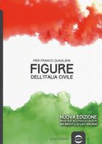 Figure dell'Italia civile. Nuova ediz.