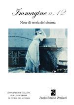 Immagine. Note di storia del cinema. Vol. 12