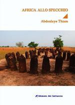L' Africa allo specchio. Un romanzo sullo shock culturale