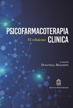 Psicofarmacoterapia clinica. Nuova ediz.