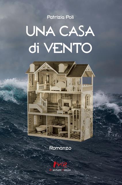 Una casa di vento - Patrizia Poli - copertina